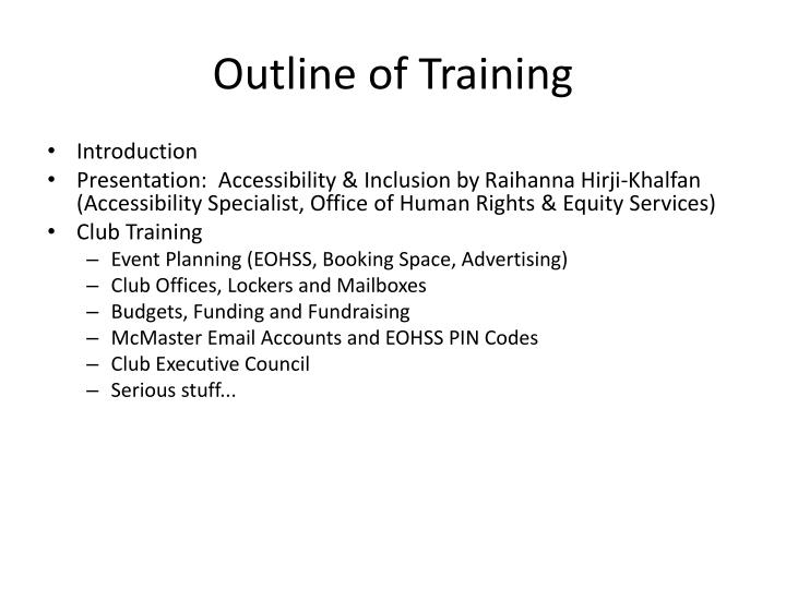 Outline of Training