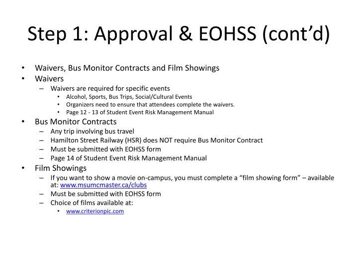 Step 1: Approval & EOHSS (cont'd)