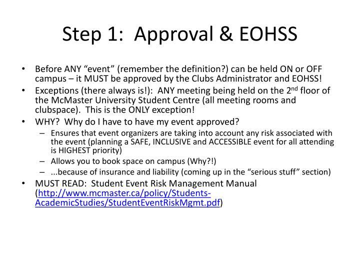 Step 1:  Approval & EOHSS