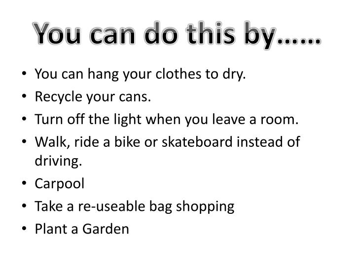 You can do this by……