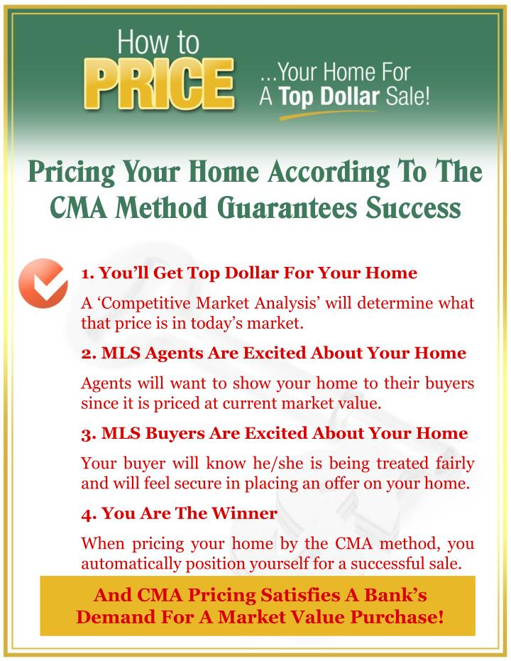 Pricing Your Home According To The CMA Method Guarantees Success