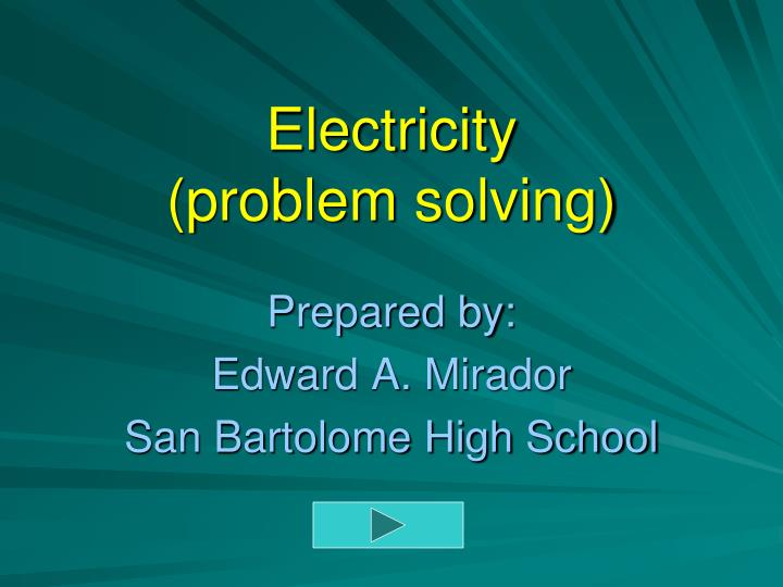 Electricity problem solving