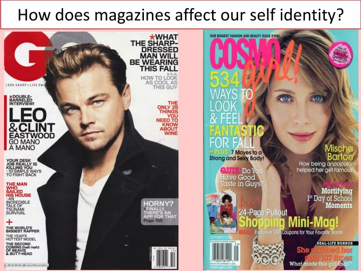 How does magazines affect our self identity?