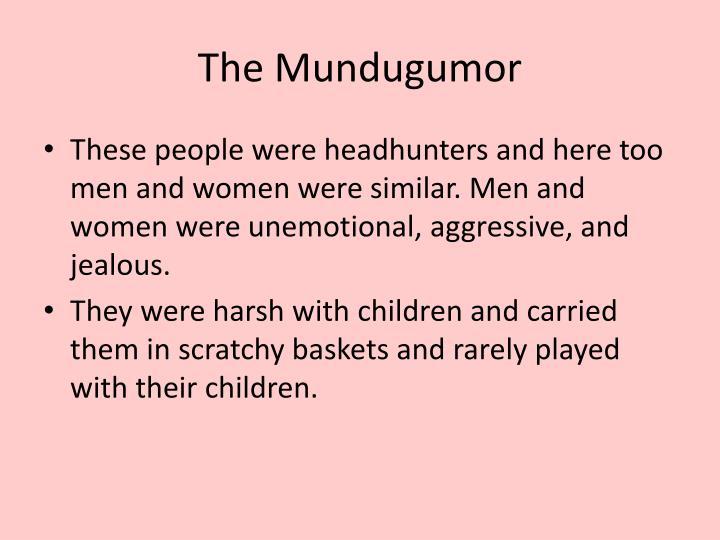 The Mundugumor