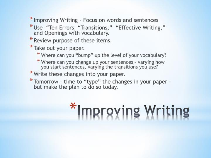 Improving Writing – Focus on words and sentences