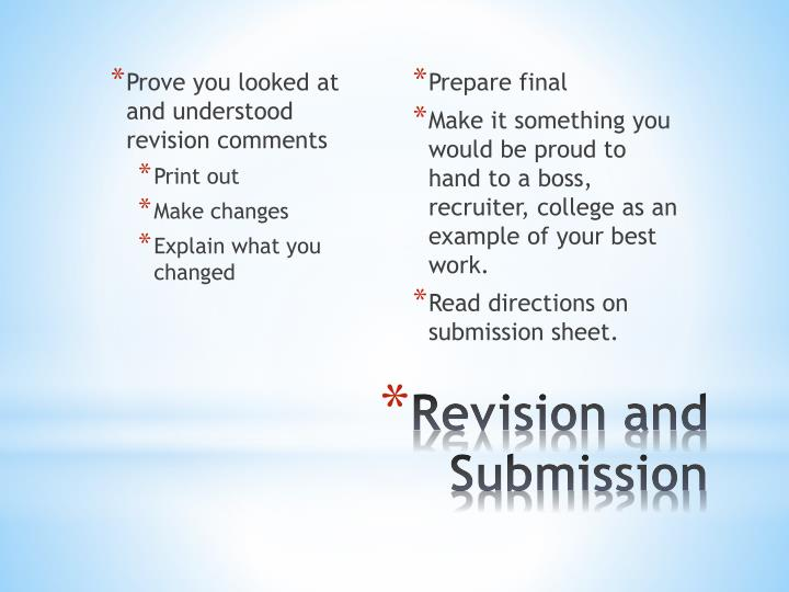 Prove you looked at and understood revision comments