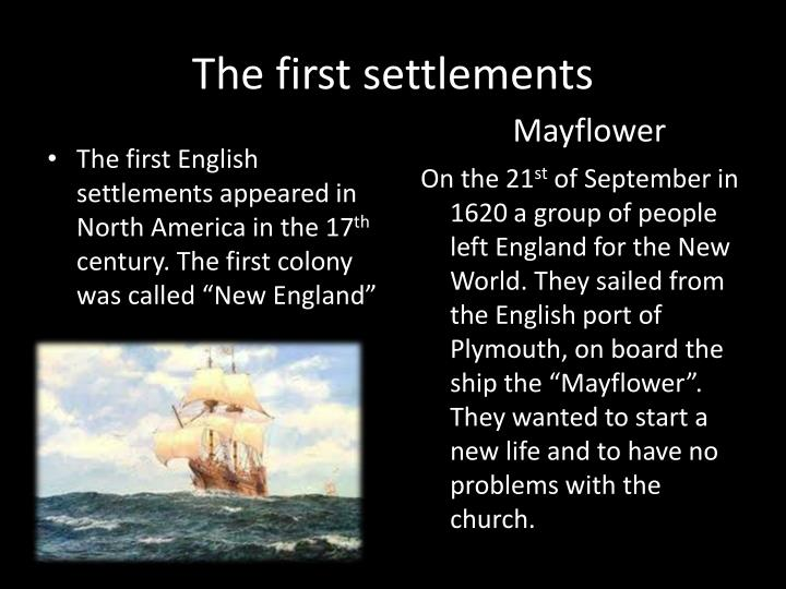 The first settlements