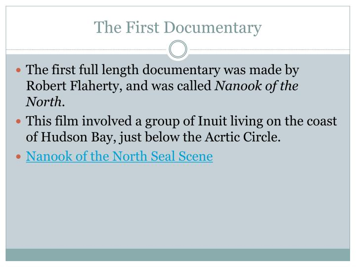 The First Documentary