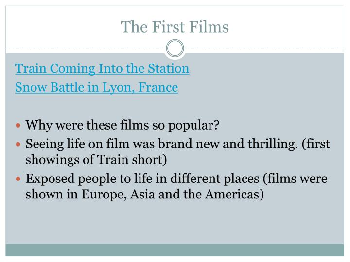 The First Films