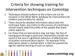 c riteria for showing training for intervention techniques on commtap