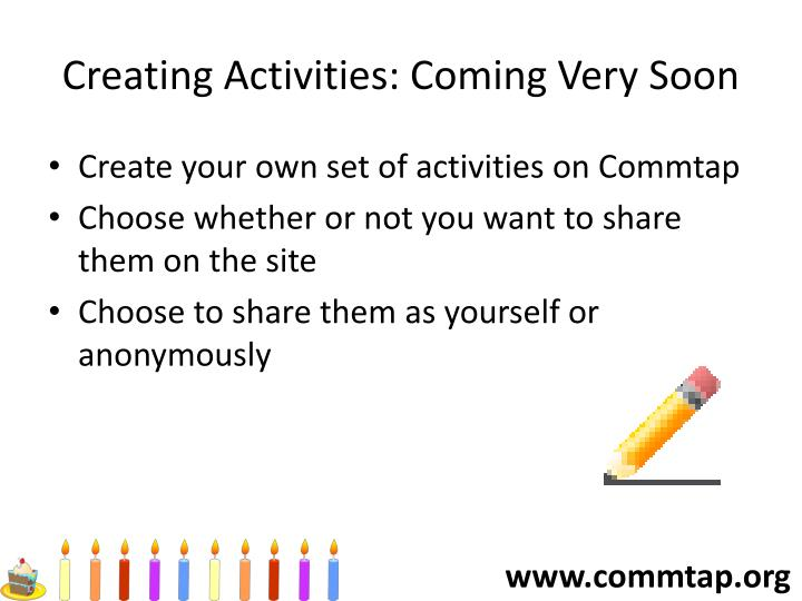 Creating Activities: Coming Very Soon