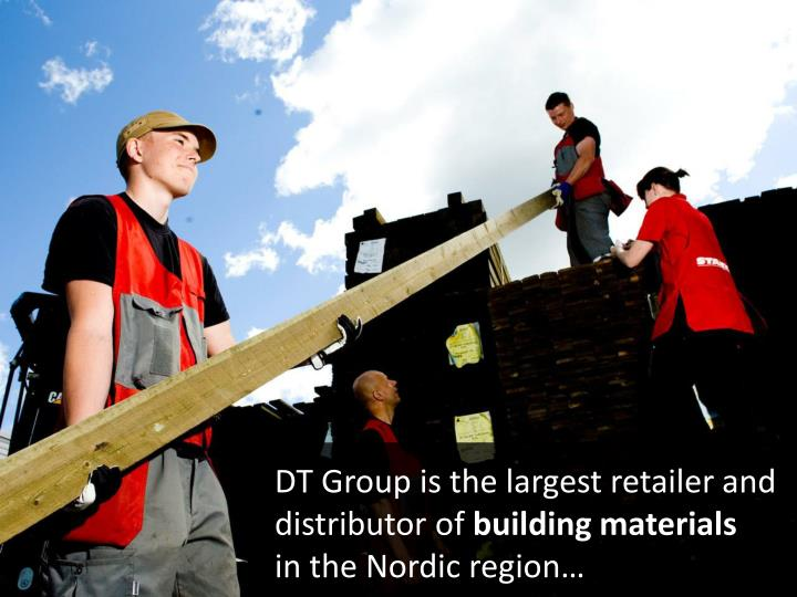 DT Group is the largest retailer and distributor of