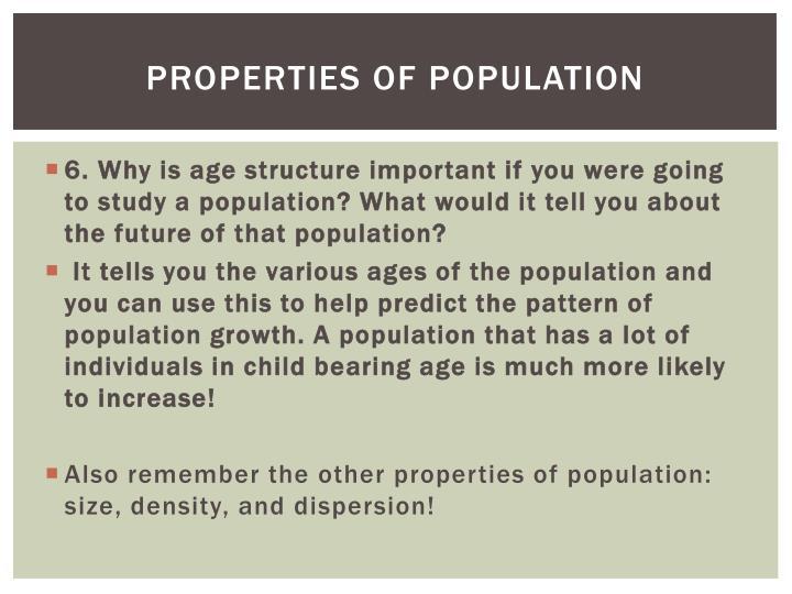 PROPERTIES OF POPULATION