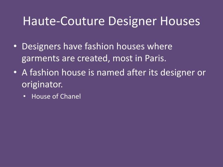 Haute-Couture Designer Houses