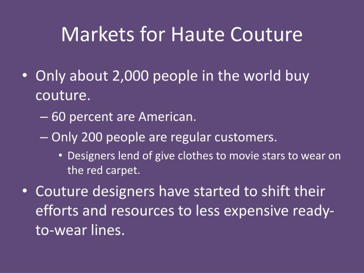 Markets for Haute Couture