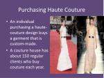 purchasing haute couture