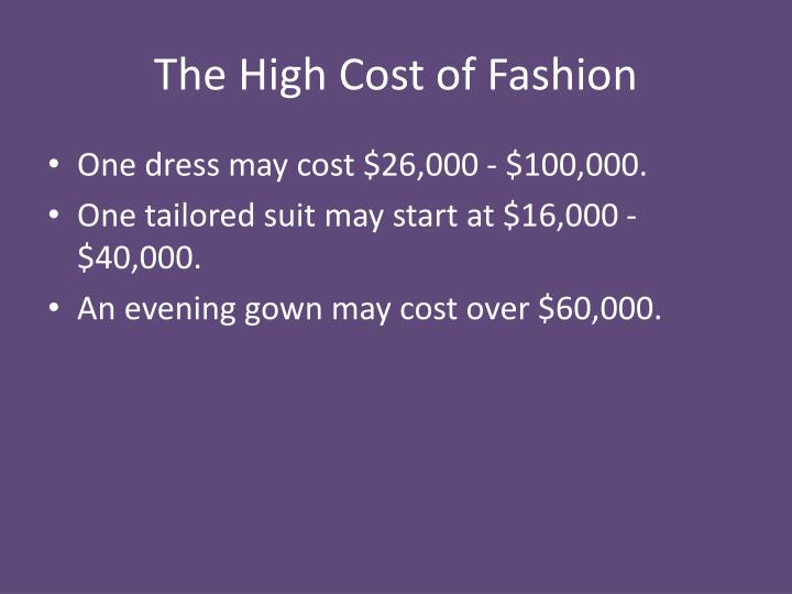 The High Cost of Fashion