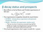 decay status and prospects