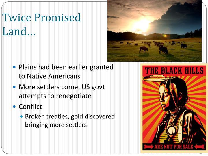 Twice Promised Land…