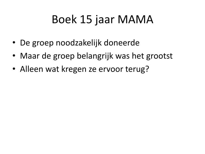 Boek 15 jaar MAMA