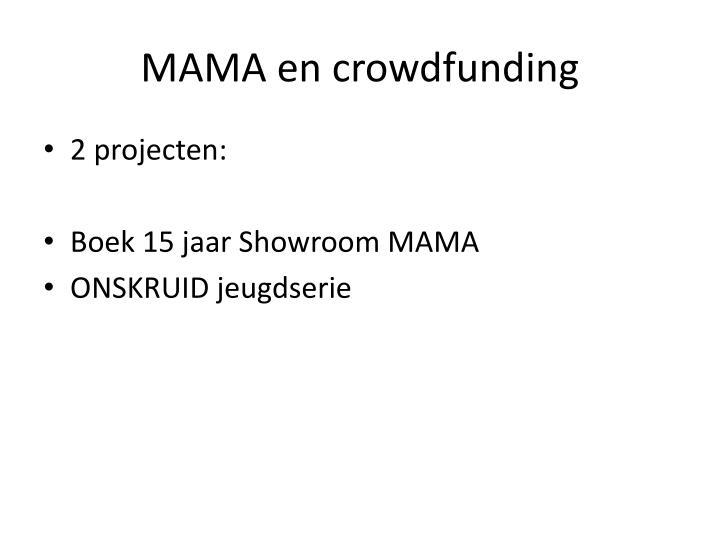 MAMA en crowdfunding