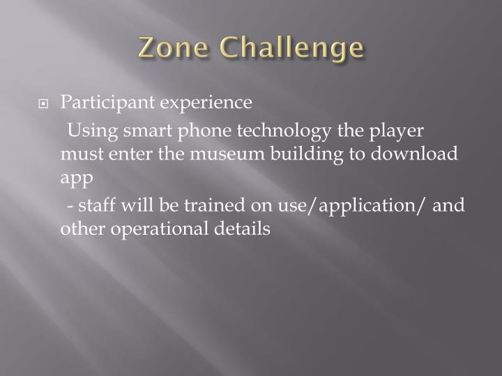 Zone Challenge