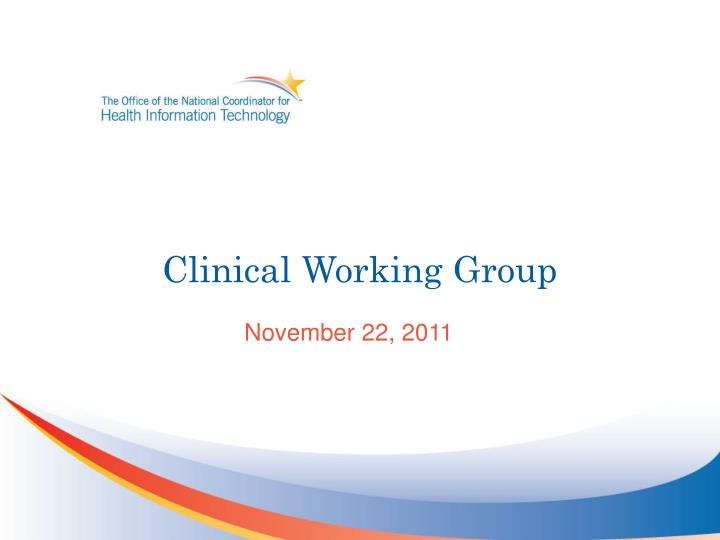 Clinical Working Group