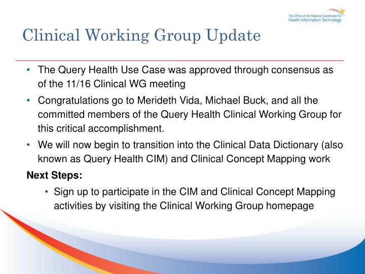 Clinical Working Group Update