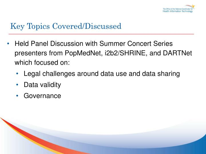 Key Topics Covered/Discussed