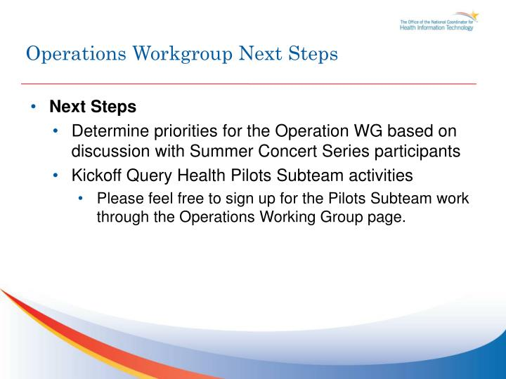 Operations Workgroup Next Steps