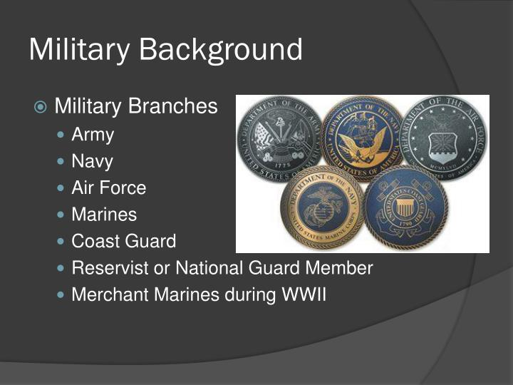 Military Background