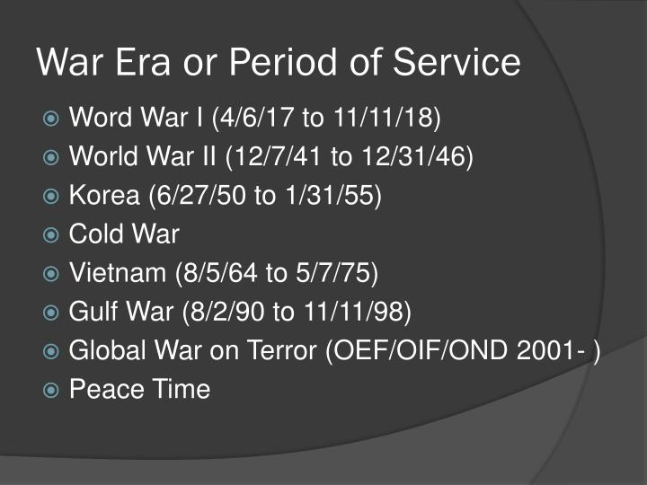War Era or Period of Service
