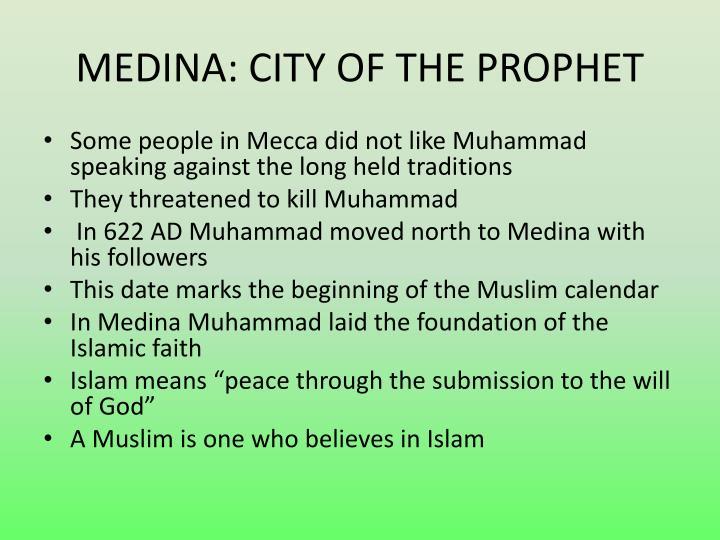 MEDINA: CITY OF THE PROPHET