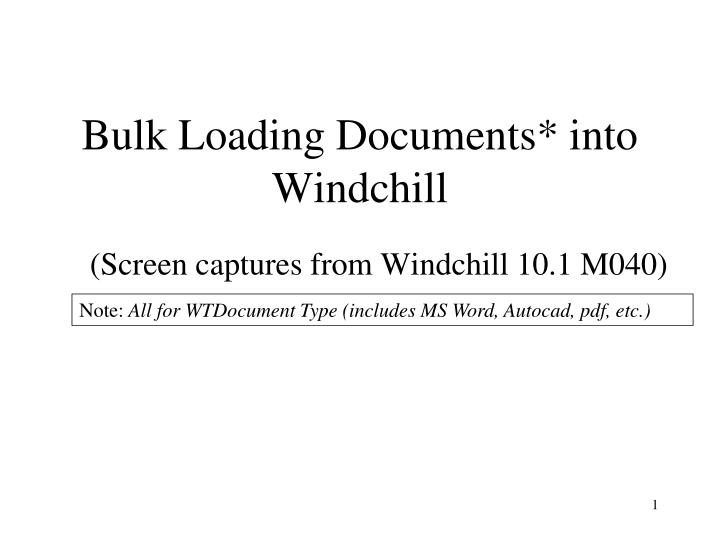 bulk loading documents into windchill