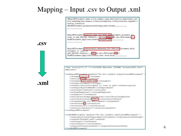 Mapping – Input .csv to Output .xml
