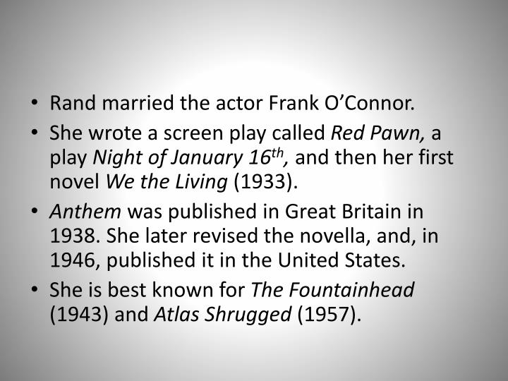 Rand married the actor Frank O'Connor.
