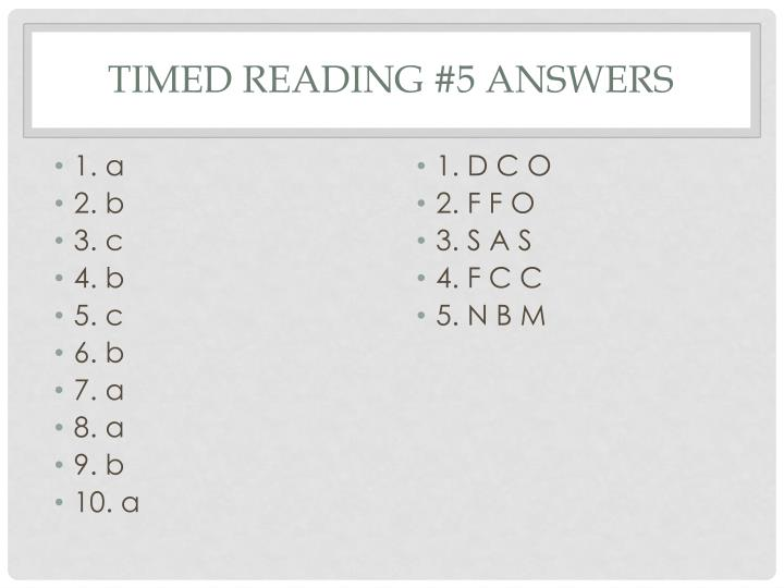 Timed Reading #5 answers