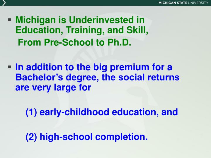Michigan is Underinvested in Education, Training, and Skill,