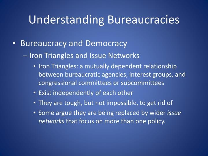 Understanding Bureaucracies