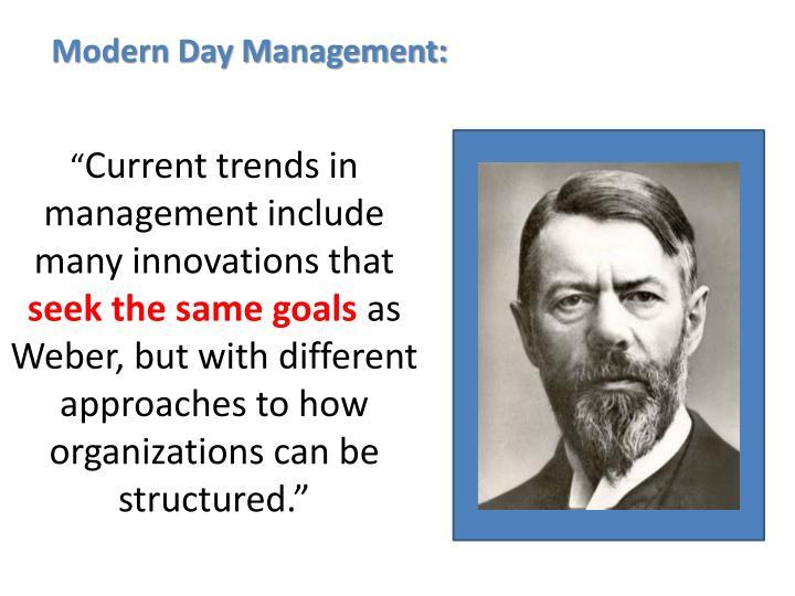 Modern Day Management: