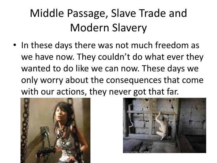 Middle Passage, Slave Trade and Modern Slavery