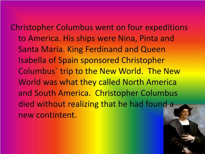 Christopher Columbus went on four