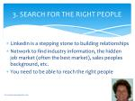 3 search for the right people