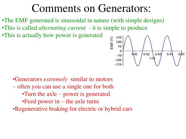 Comments on Generators: