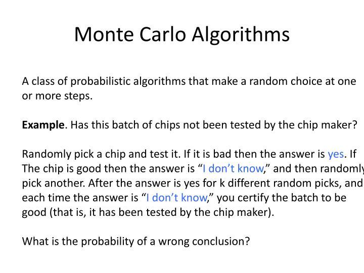 Monte Carlo Algorithms