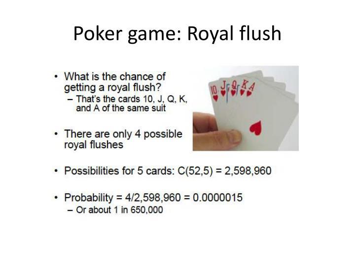 Poker game: Royal flush