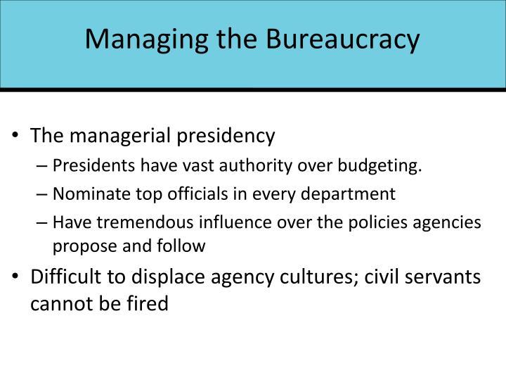 Managing the Bureaucracy