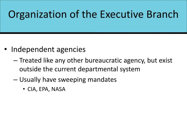 Organization of the Executive Branch