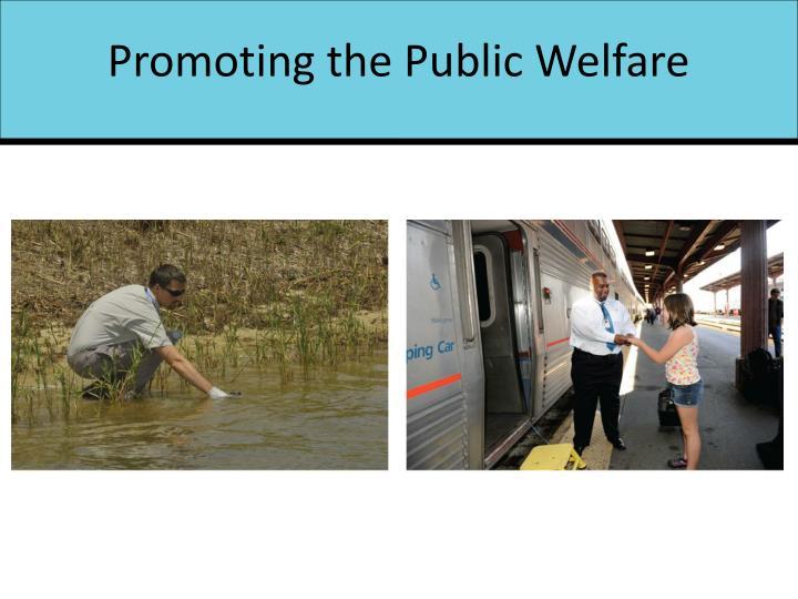 Promoting the Public Welfare