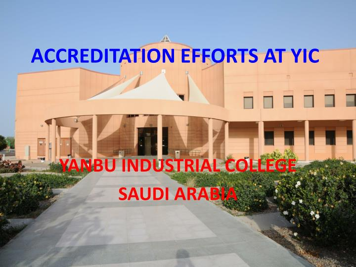 accreditation efforts at yic